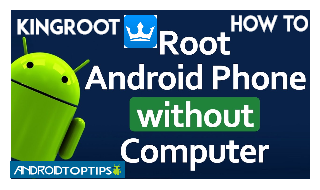 How To Root Android Phone Using Kingroot All Devices