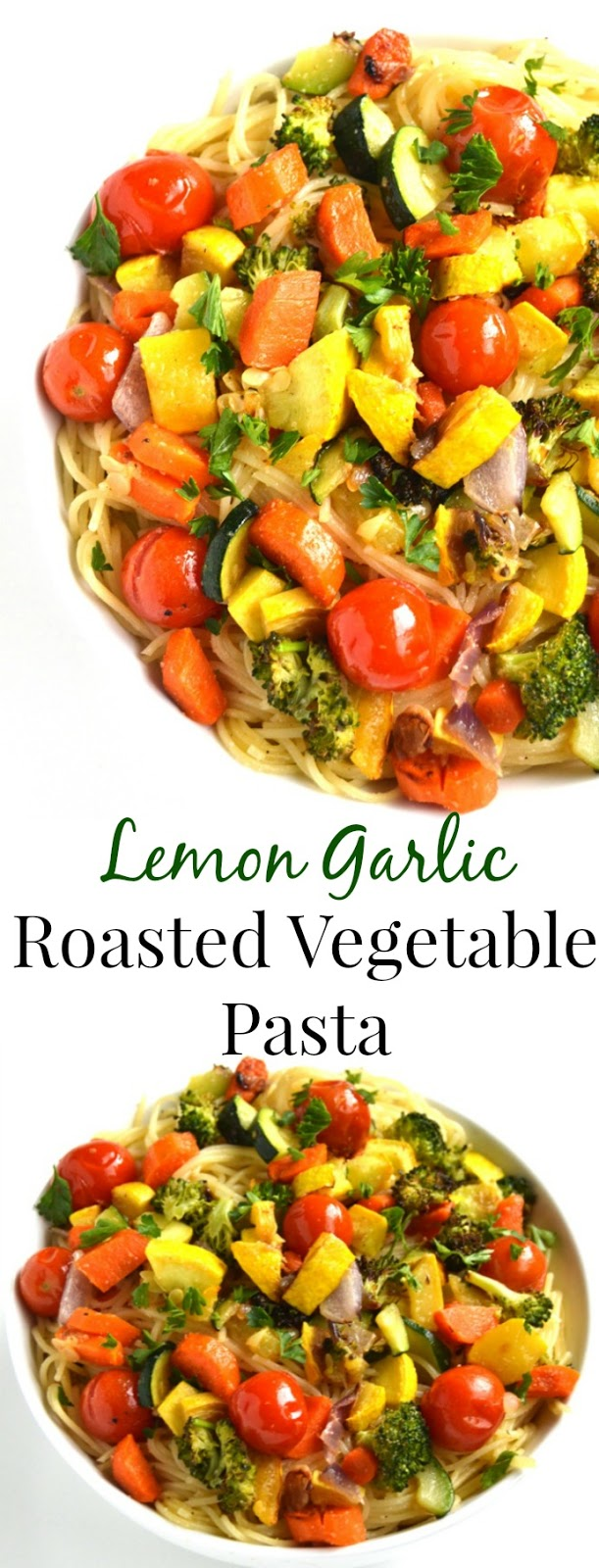 Lemon Garlic Roasted Vegetable Pasta is a light and flavorful dish that is ready in 25 minutes and is packed with your favorite roasted vegetables that is perfect for any dinner party! www.nutritionistreviews.com