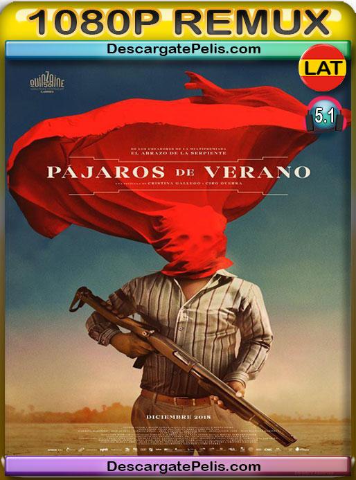 Pájaros de verano (2018) 1080P REMUX Latino