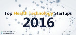 Top 10 HealthTech Startups 2016