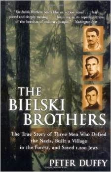 The Bielski Brothers | Stories From the Holocaust