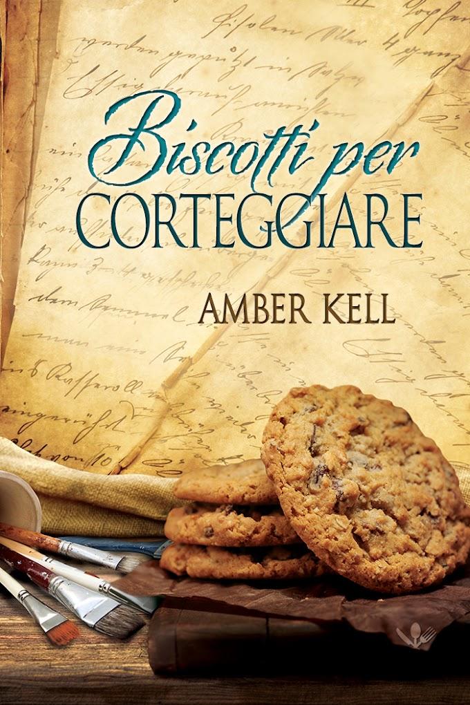 """Libri in uscita: """"Biscotti per corteggiare"""" (Serie Il curioso ricettario di nonna B #4) di Amber Kell"""