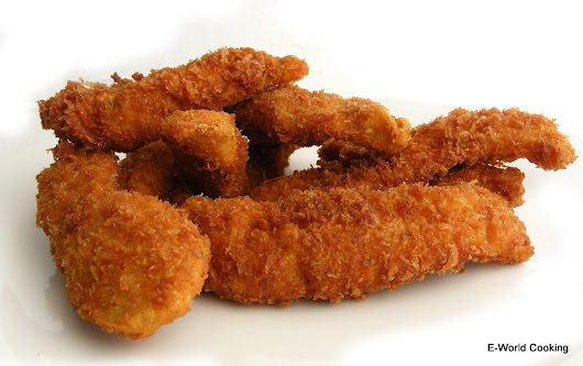 Chicken Fingers ~ E-World Cooking-The World Most Popular Food.