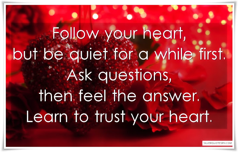 Learn To Trust Your Heart