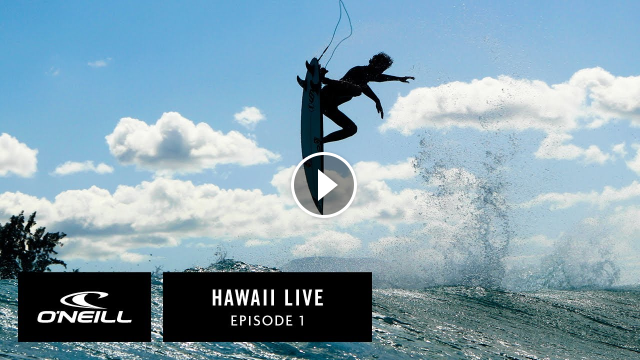 Hawaii Live - Episode 1 O Neill