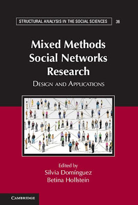 Mixed Methods Social Networks Research: Design and Applications (Structural Analysis in the Social Sciences) - Free Ebook Download