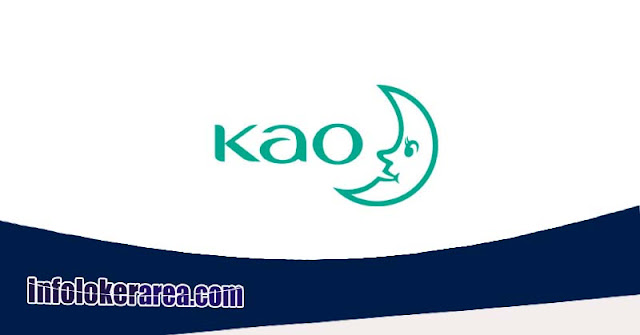 Info Loker Di PT KAO Indonesia