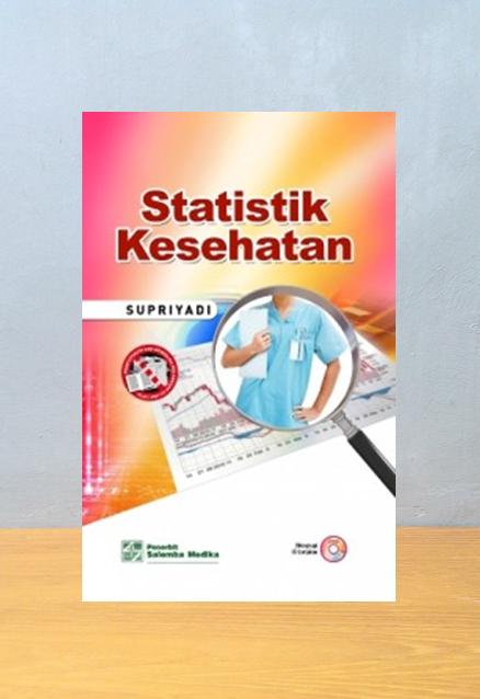 STATISTIK KESEHATAN, Supriyadi