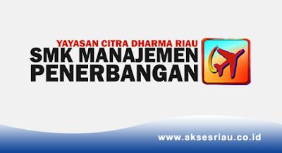 Lowongan SMK Manajemen Penerbangan Pekanbaru Oktober 2017
