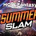 HOW Fantasy - ''Card para o SummerSlam''