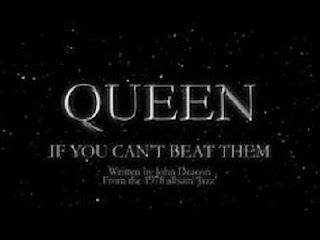 Queen Lyrics - If You Can't Beat Them