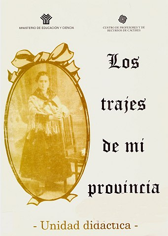 LOS TRAJES DE MI PROVINCIA. UNIDAD DIDÁCTICA.