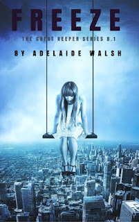 Freeze: Dystopian/Urban Fantasy Military Romance Novelette by Adelaide Walsh