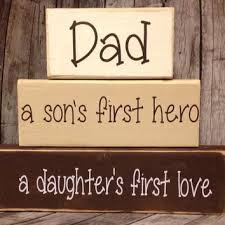 Father's Day From Daughter:a son's first her a daughter first love