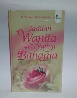 Buku Jadilah Wanita Yang Paling Bahagia