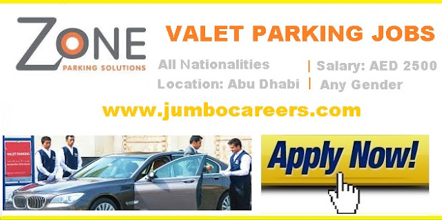 latest jobs in uae for valet parking, valet parking latest walk in interview in abu dhabi