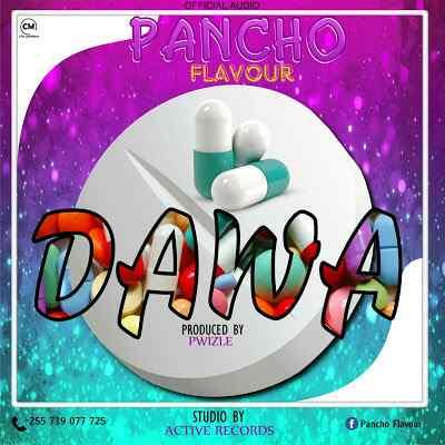 Download Mp3 | Pancho Flavour - Dawa