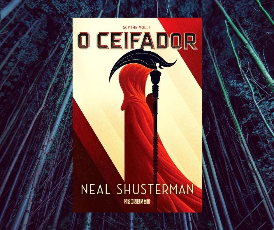 Resenha: O Ceifador, de Neal Shusterman