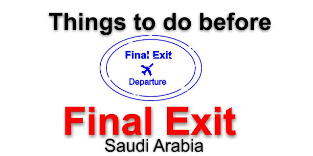 Final exit checklist from Saudi Arabia