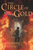 book cover of Circle of Gold by Guillaume Prevost published by Arthur A Levine Books
