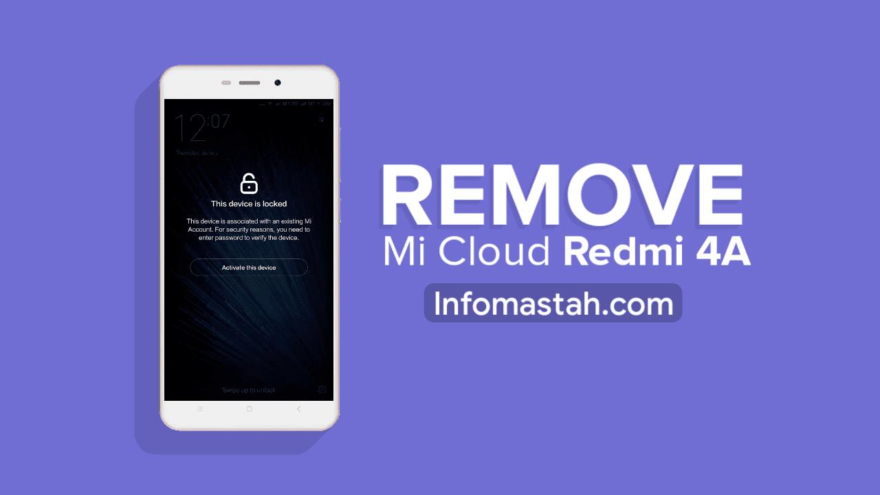 Cara Remove Mi Cloud 100% untuk Redmi 4A Rolex