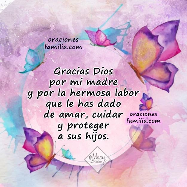 Oración cristiana por mi madre, Dios bendiga a mamá, frases de oraciones por mi madre con imágenes por Mery Bracho.