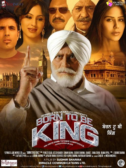Born To Be King - Punjabi Movie Star Casts, Wallpapers, Songs & Videos