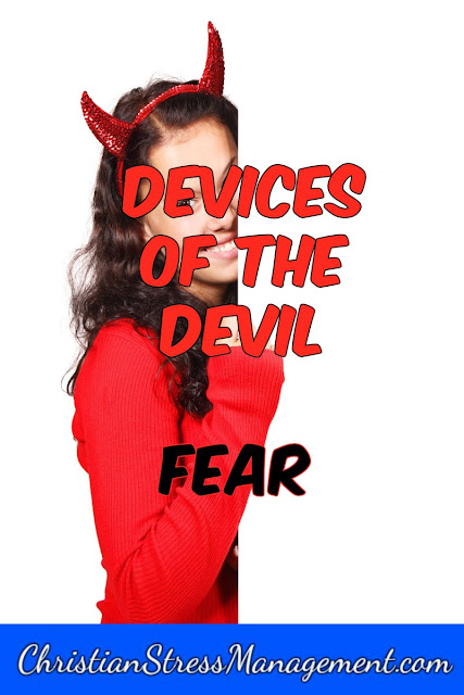 Devices of the devil - fear