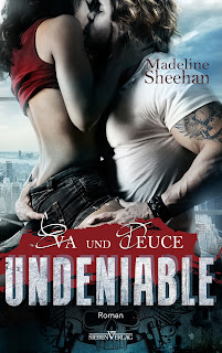 http://www.amazon.de/Undeniable-Eva-Deuce-Hells-Horsemen/dp/3864434912/ref=sr_1_2?s=books&ie=UTF8&qid=1453917997&sr=1-2&keywords=madeline+sheehan