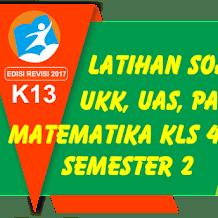 35 Soal UKK PAT Isian Matematika Kelas 4 SD Semester 2