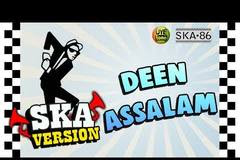 (6.83 MB) Download Ska 86 - Deen Assalam (Versi Reggae) Mp3