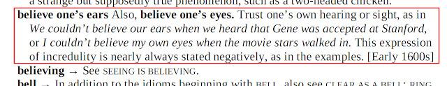 Arti Believe One's Eyes