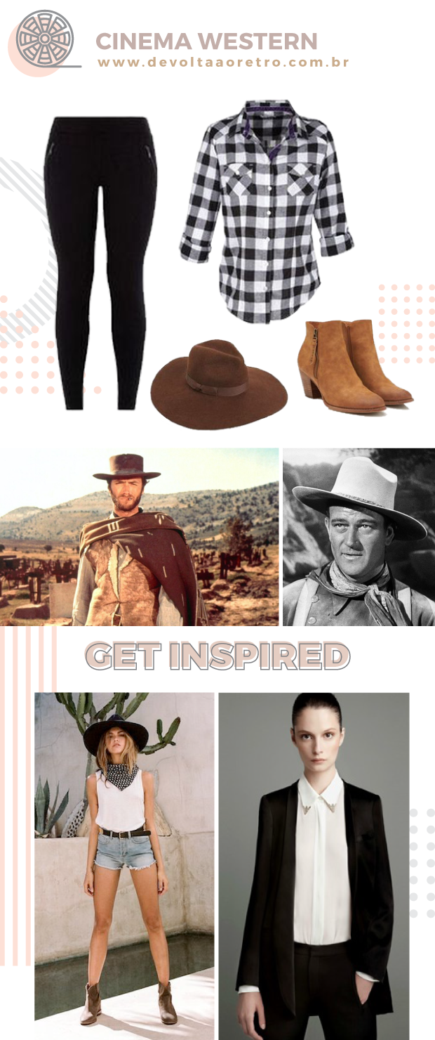 Cinema Western, look Western, como se vestir como cowboy, looks retrô, retro look, look country, look sertanejo