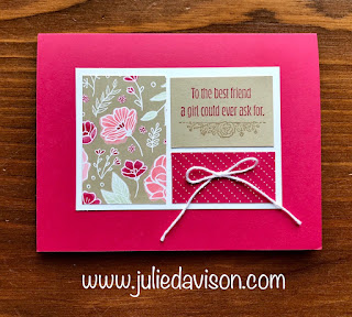 Stampin' Up! Meant to Be Card ~ 2019 Occasions Catalog ~ All my Love DSP ~ www.juliedavison.com