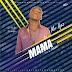[MUSIC] Ifez - Mama