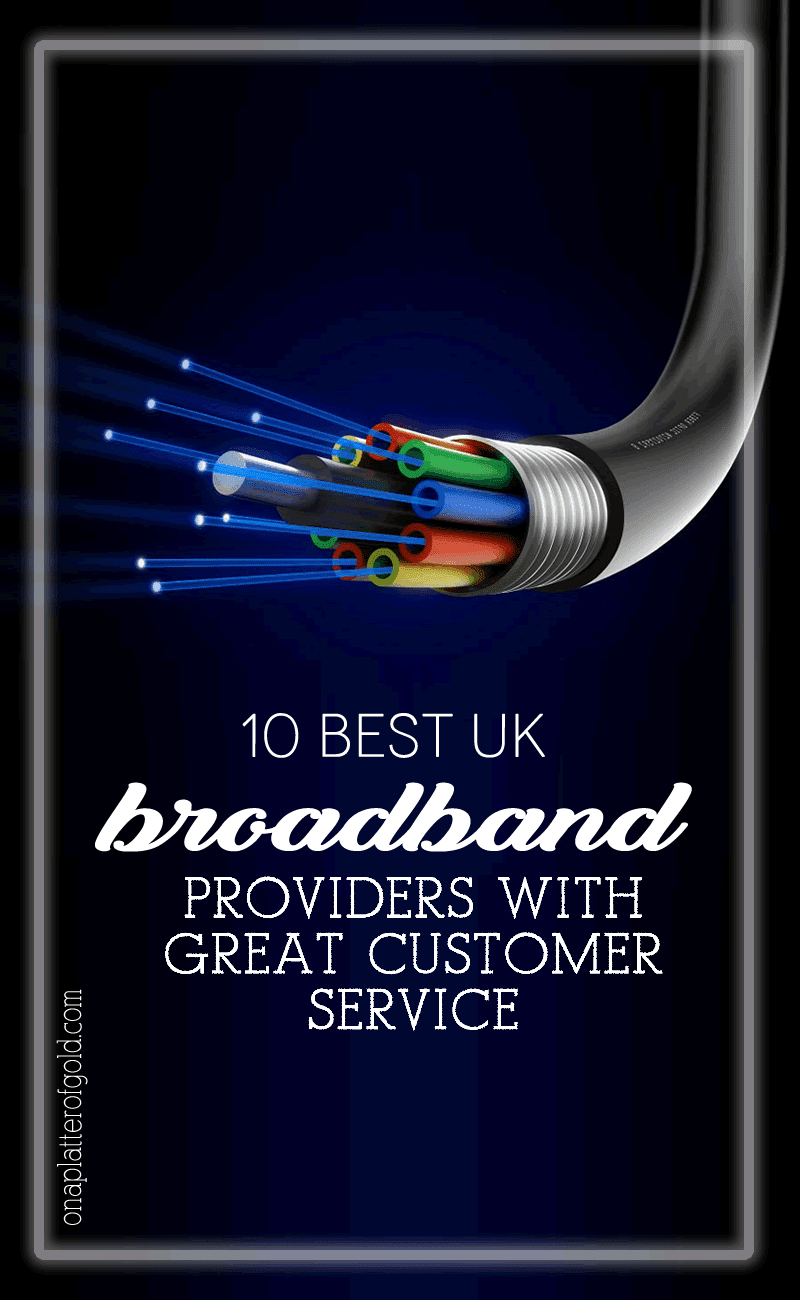 Top 10 Best UK Broadband Providers With Great Customer Service