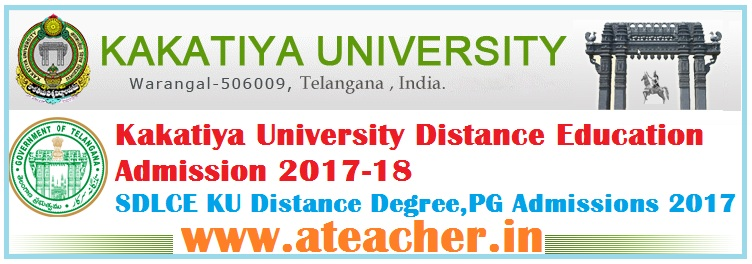 Kakatiya University Distance Education Admission 2017-18 | SDLCE KU Distance Degree,PG Admissions 2017