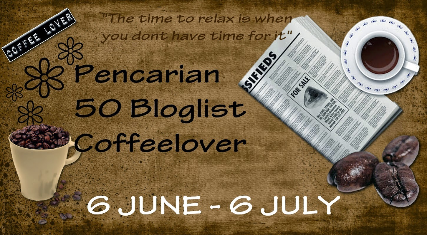 http://lepakwithcoffeelover.blogspot.com/2014/06/pencarian-50-bloglist-coffeelover.html