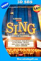Sing: ¡Ven y Canta! (2016) Latino FULL HD 3D SBS 1080P - 2016