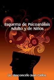 Esquema del psicoanálisis en niños y adultos