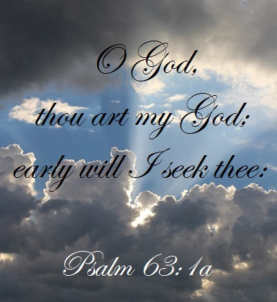 Psalm 63:1a