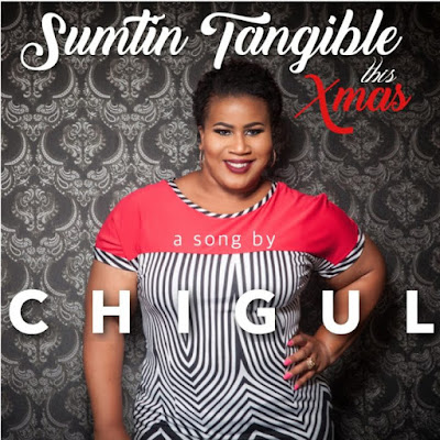 "PHOTO: Chigurl- ""Something Tangible This Xmas"""
