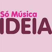 IDEIA SÓ MUSICA