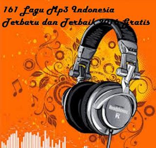 Free download 161 Lagu Mp3 Indonesia Terbaru dan Terbaik 2016 Gratis