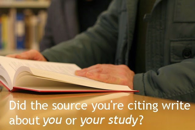 Did the source you're citing write about you or your study?