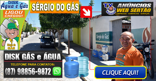 http://www.blogtvwebsertao.com.br/2018/07/sergio-do-gas-disk-agua-e-gas-em.html
