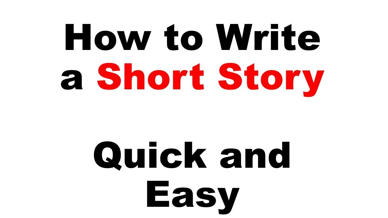 How To Write Short Story Writing