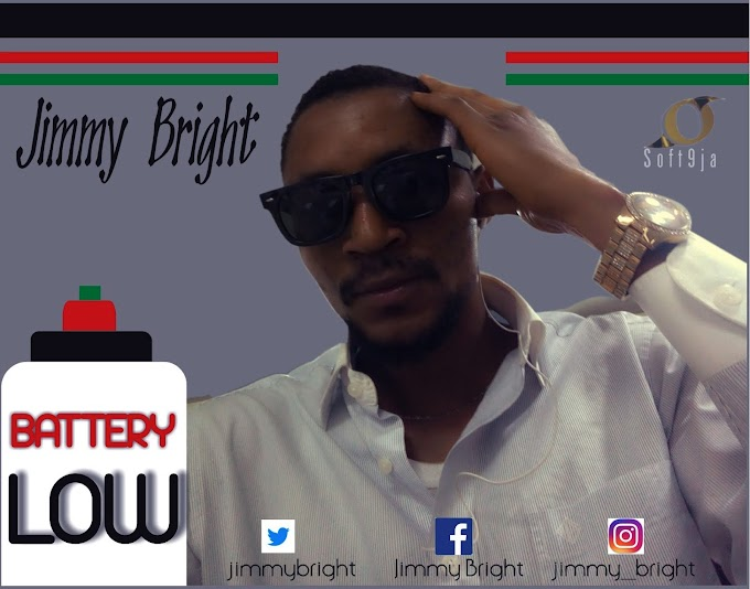 [Music] Download Jimmy Bright_Battery Low Mp3