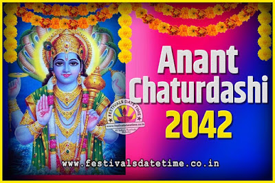 2042 Anant Chaturdashi Pooja Date and Time, 2042 Anant Chaturdashi Calendar