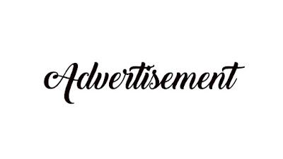 Materi, Struktur, dan Contoh Teks Advertisement